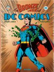 The bronze age of DC Comics - �dition deluxe