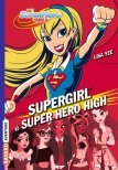 Supergirl à Super Hero High