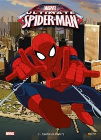 Ultimate Spider-man T.3