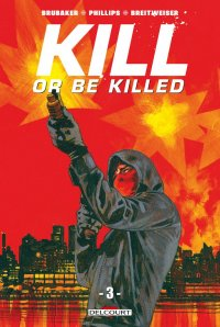 Kill or be killed T.3