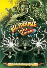 Big trouble in little china T.2