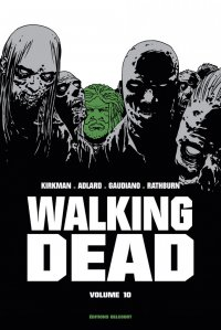 Walking dead - prestige T.10