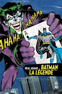 Batman la légende - Neal adams T.2