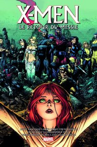 X-Men - Le retour du messie