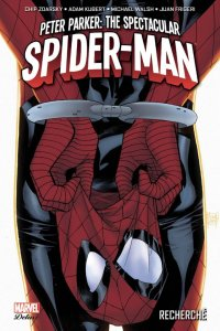 Peter Parker - The Spectacular Spider-Man T.1
