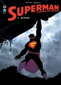Superman l'homme de demain T.1