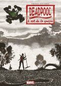 Deadpool - L'art de la guerre - hardcover