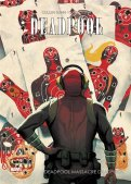 Deadpool massacre Deadpool T.1