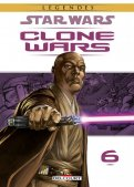 Star wars - Clone wars - édition légendes T.6