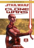 Star wars - Clone wars - édition légendes T.8