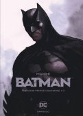 Batman - the dark prince charming T.1