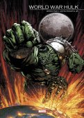 World war Hulk par Greg Pak et John Romita Jr