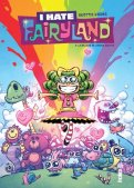I hate Fairyland T.3