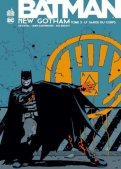 Batman - New Gotham T.3
