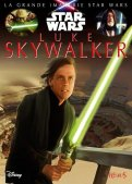 La grande imagerie Star Wars - Luke Skywalker