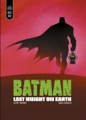 Batman - Last knight on earth